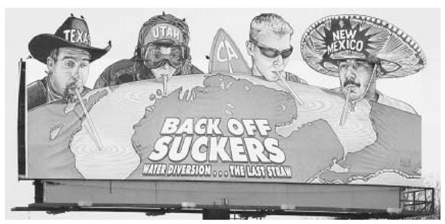 A billboard along I-94 in Michigan depicts four stereotypical characters from other parts of America all sucking water from Michigan's Great Lakes through straws to emphasize that Michigan's water was shared and used by other parts of the country.