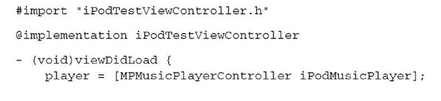 Listing 12.2 iPodTestViewController.m