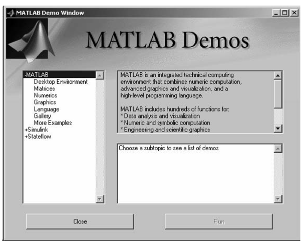 Play with the MATLAB Demos.