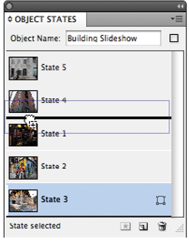 In InDesign CS5, manage states in the Object States panel. You can rearrange states to change the order in which they appear.